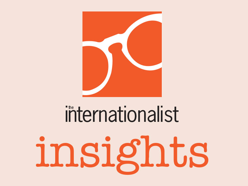 Internationalist Insights